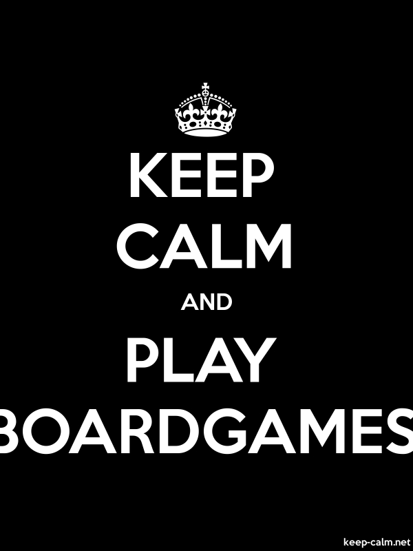KEEP CALM AND PLAY BOARDGAMES - white/black - Default (600x800)