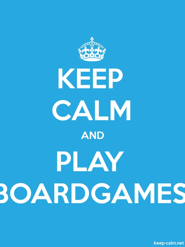 KEEP CALM AND PLAY BOARDGAMES - white/blue - Default (600x800)