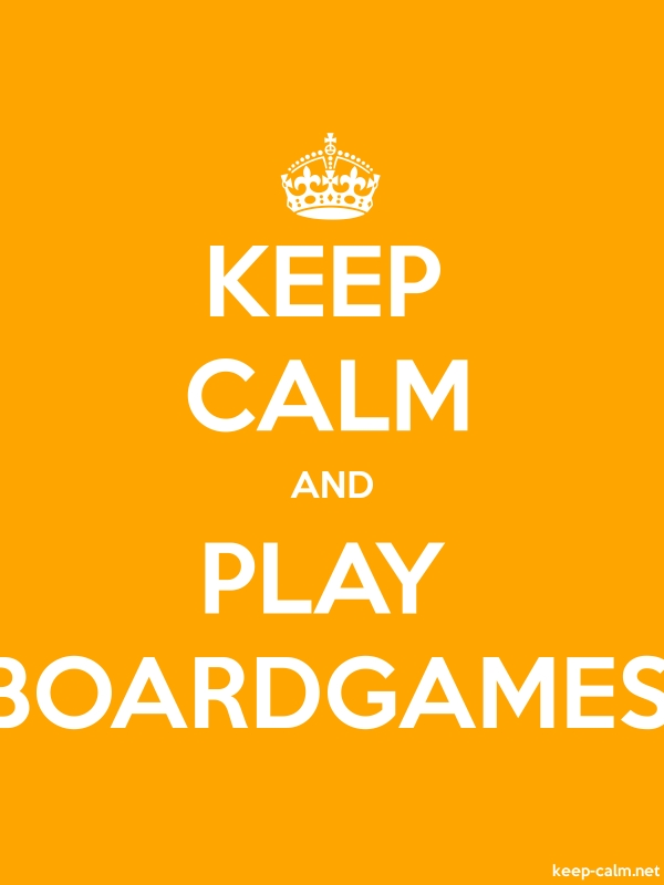 KEEP CALM AND PLAY BOARDGAMES - white/orange - Default (600x800)