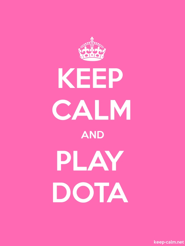 KEEP CALM AND PLAY DOTA - white/pink - Default (600x800)