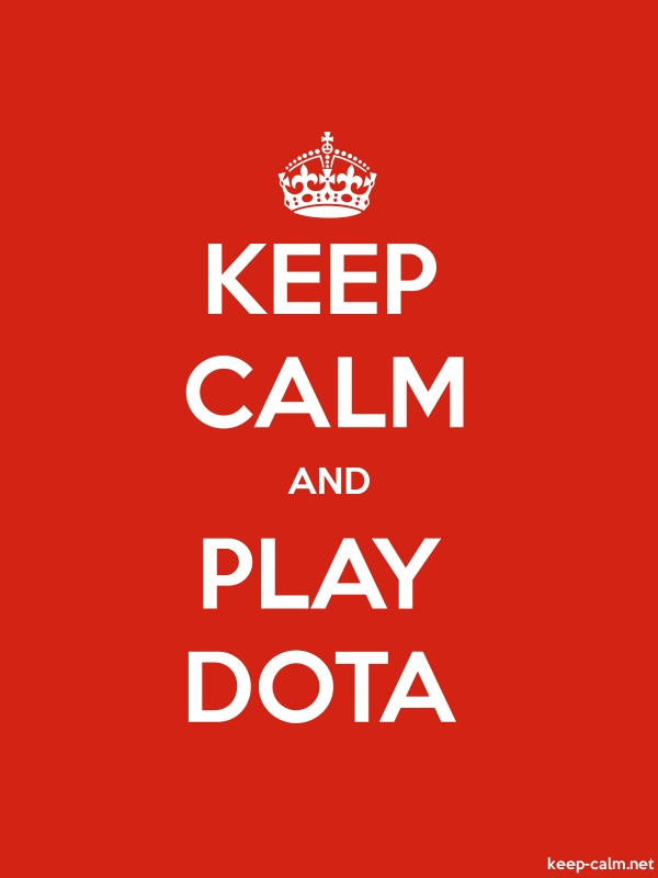 KEEP CALM AND PLAY DOTA - white/red - Default (600x800)