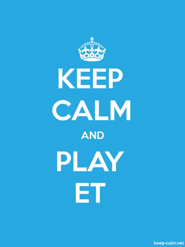 KEEP CALM AND PLAY ET - white/blue - Default (600x800)