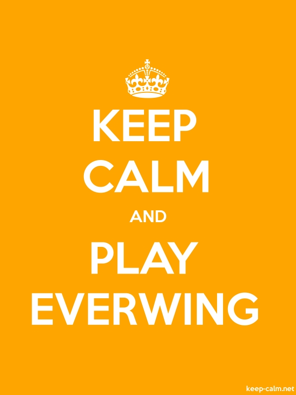 KEEP CALM AND PLAY EVERWING - white/orange - Default (600x800)