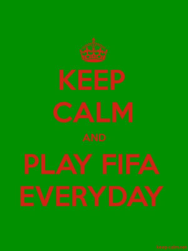 KEEP CALM AND PLAY FIFA EVERYDAY - red/green - Default (600x800)