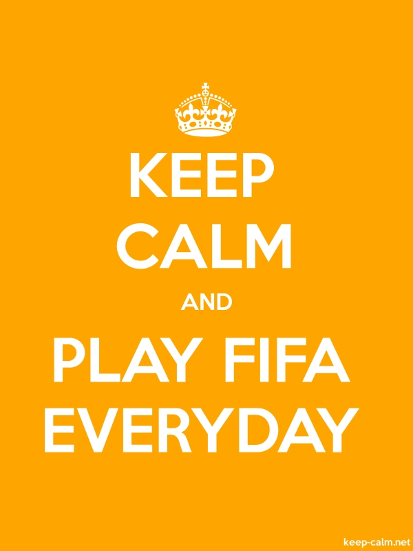 KEEP CALM AND PLAY FIFA EVERYDAY - white/orange - Default (600x800)