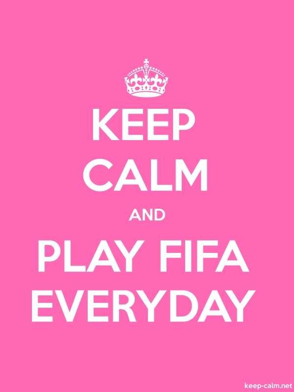 KEEP CALM AND PLAY FIFA EVERYDAY - white/pink - Default (600x800)