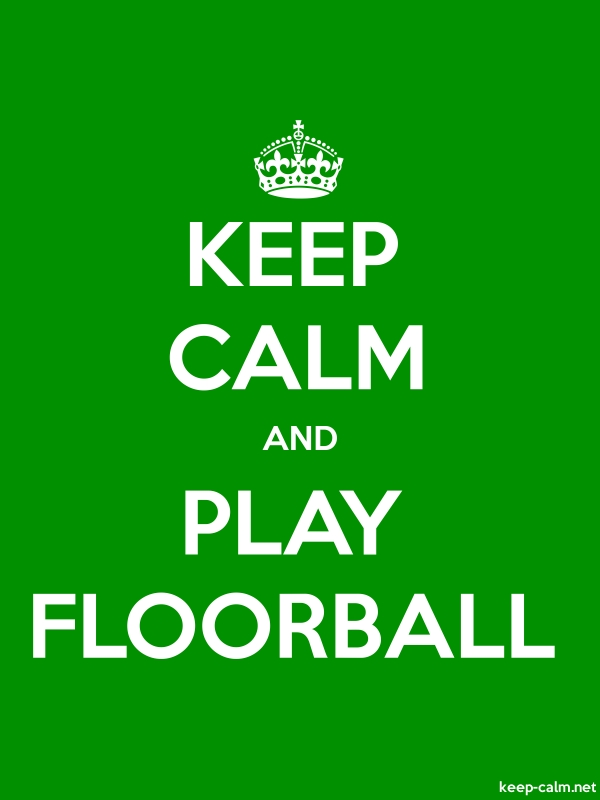 KEEP CALM AND PLAY FLOORBALL - white/green - Default (600x800)