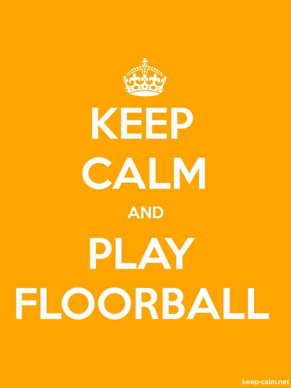 KEEP CALM AND PLAY FLOORBALL - white/orange - Default (600x800)