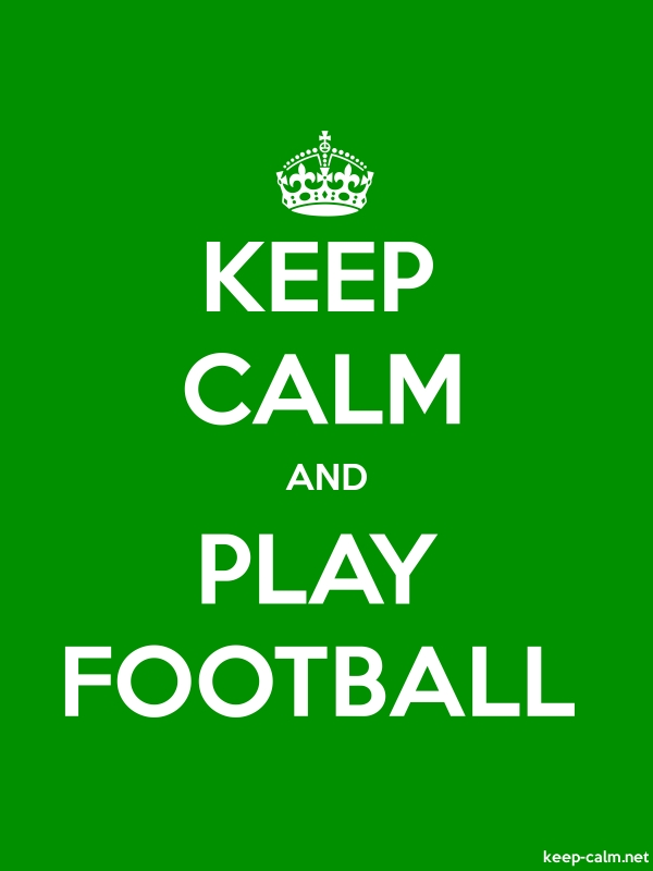 KEEP CALM AND PLAY FOOTBALL - white/green - Default (600x800)