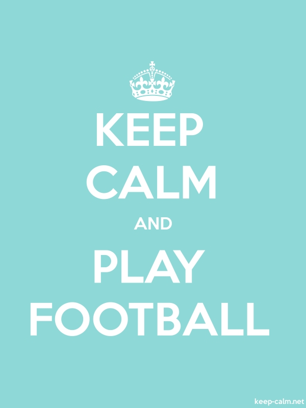 KEEP CALM AND PLAY FOOTBALL - white/lightblue - Default (600x800)