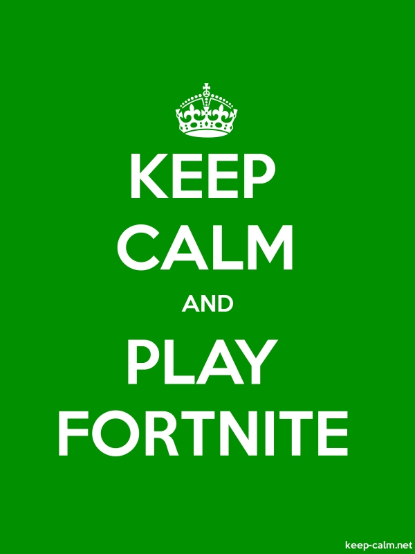 KEEP CALM AND PLAY FORTNITE - white/green - Default (600x800)