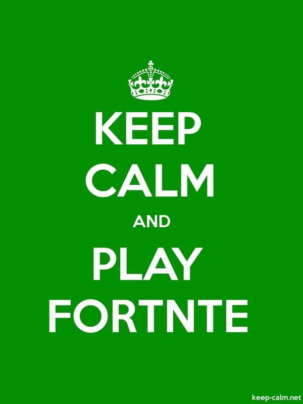 KEEP CALM AND PLAY FORTNTE - white/green - Default (600x800)