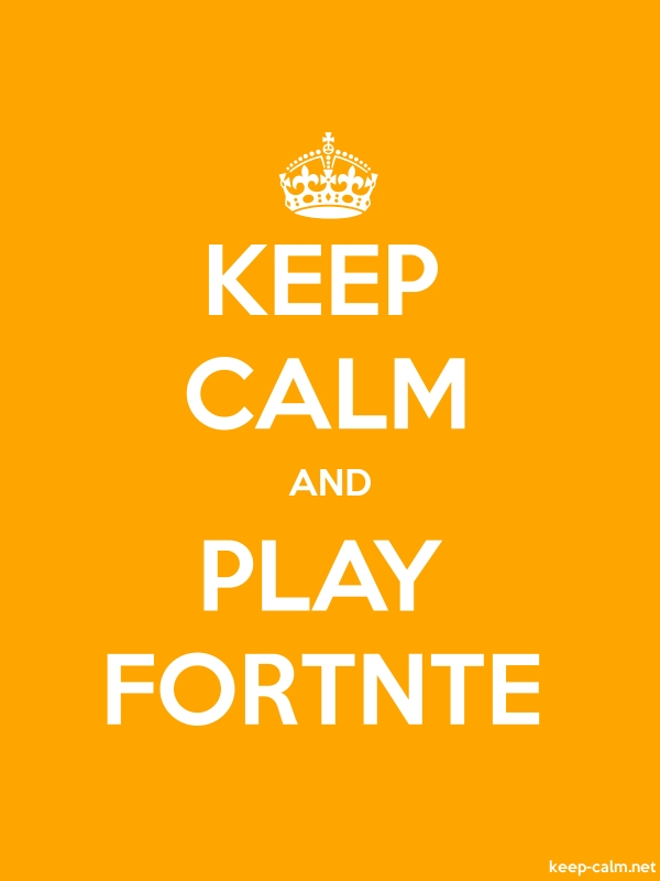 KEEP CALM AND PLAY FORTNTE - white/orange - Default (600x800)
