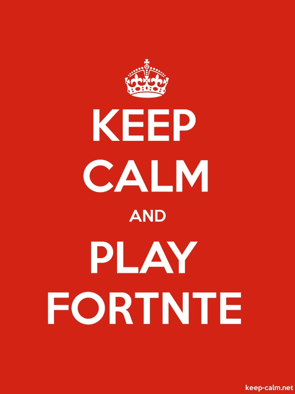 KEEP CALM AND PLAY FORTNTE - white/red - Default (600x800)