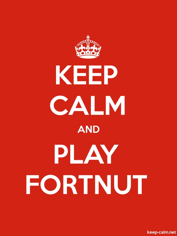 KEEP CALM AND PLAY FORTNUT - white/red - Default (600x800)