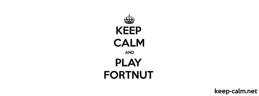 keep calm and play fortnut 851 315 black white