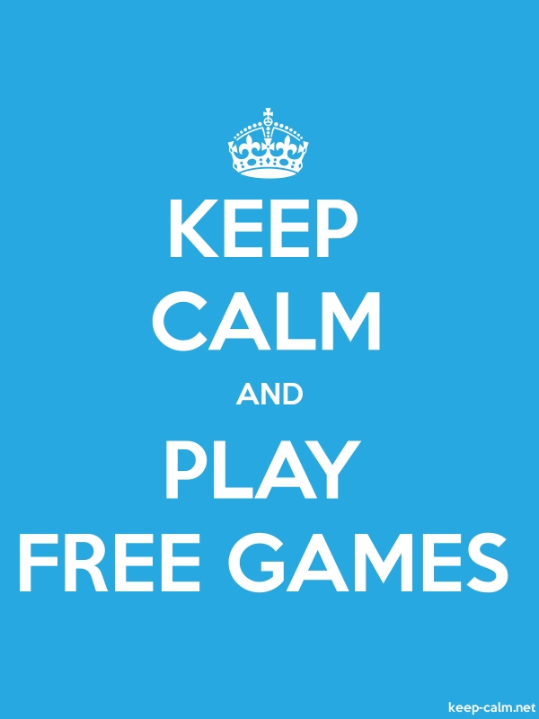 KEEP CALM AND PLAY FREE GAMES - white/blue - Default (600x800)