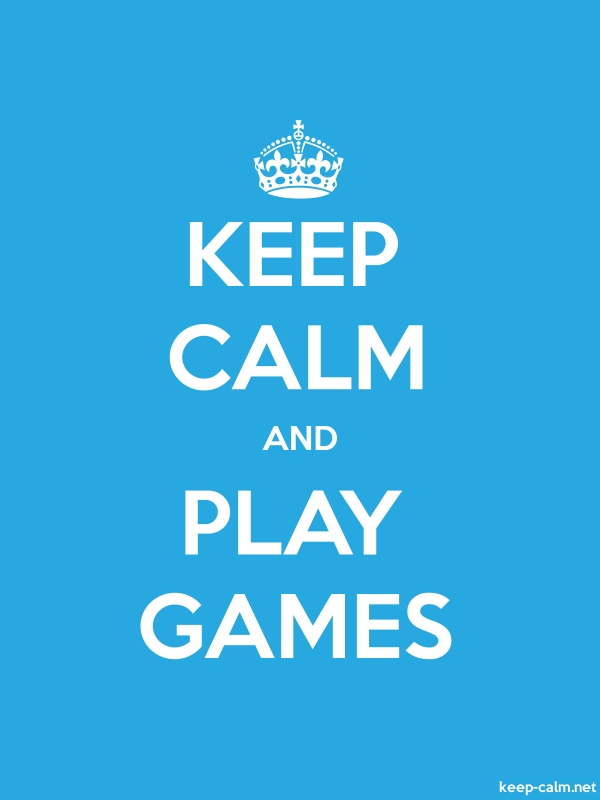 KEEP CALM AND PLAY GAMES - white/blue - Default (600x800)