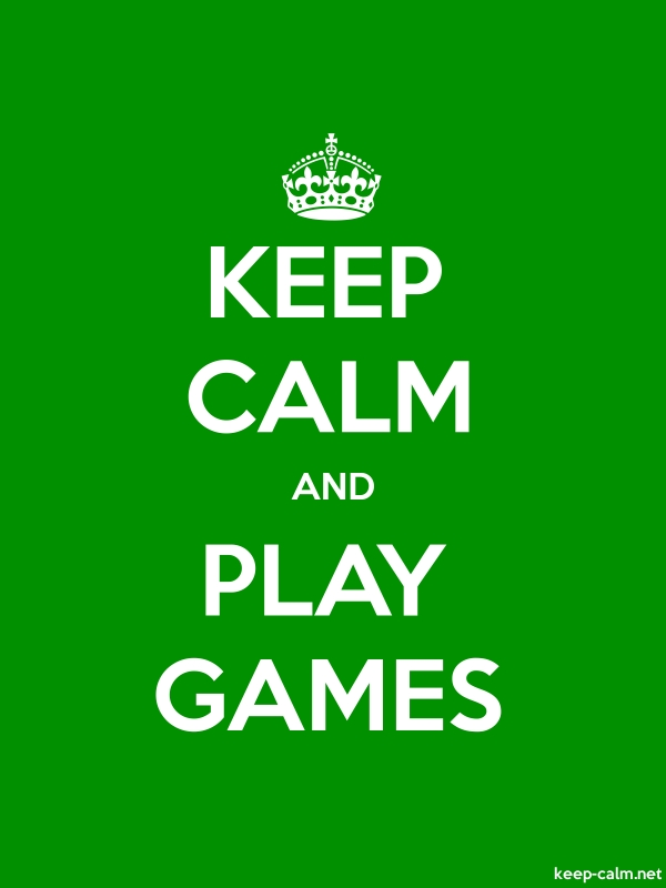 KEEP CALM AND PLAY GAMES - white/green - Default (600x800)