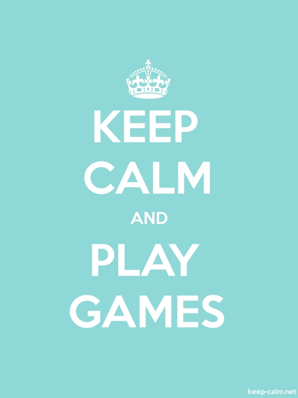KEEP CALM AND PLAY GAMES - white/lightblue - Default (600x800)