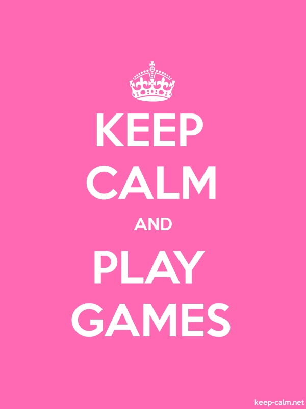 KEEP CALM AND PLAY GAMES - white/pink - Default (600x800)