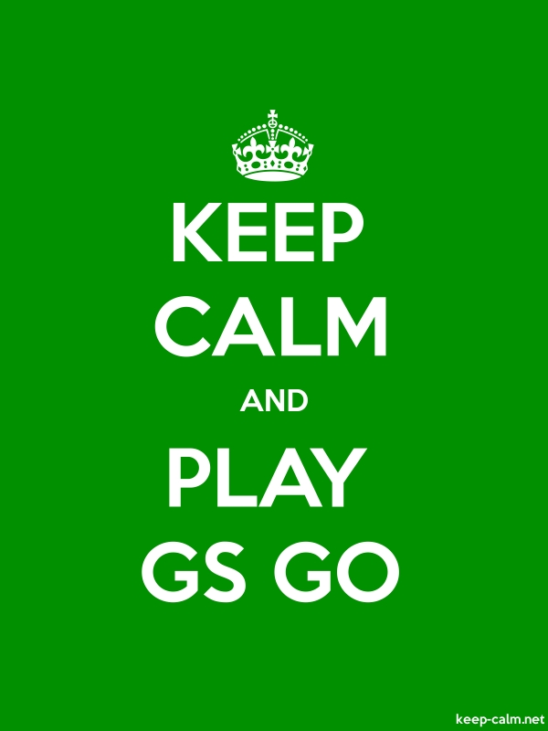 KEEP CALM AND PLAY GS GO - white/green - Default (600x800)