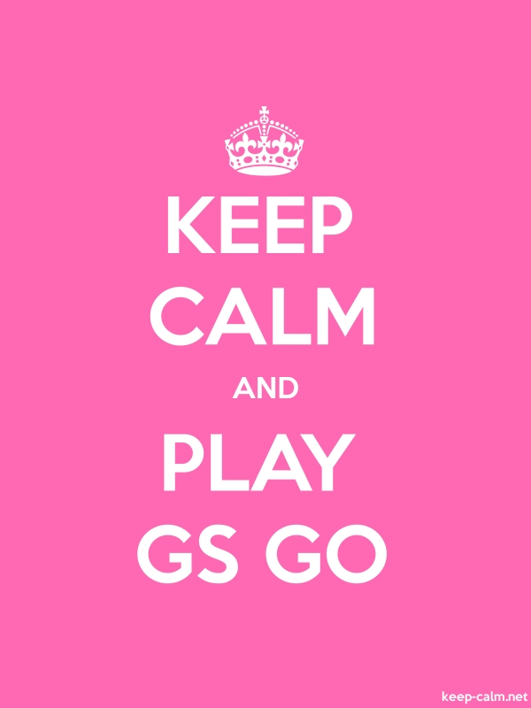KEEP CALM AND PLAY GS GO - white/pink - Default (600x800)