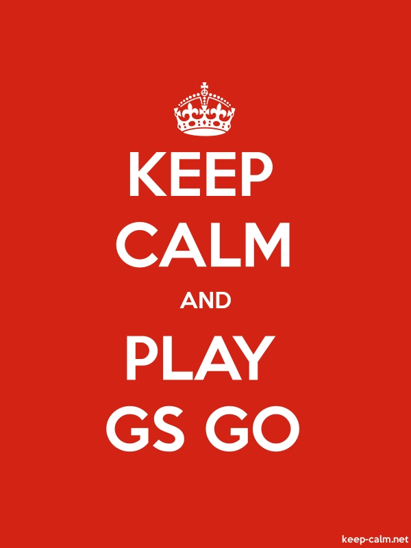 KEEP CALM AND PLAY GS GO - white/red - Default (600x800)