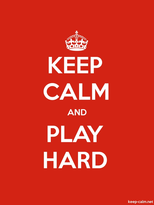 KEEP CALM AND PLAY HARD - white/red - Default (600x800)