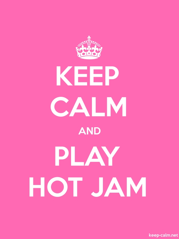 KEEP CALM AND PLAY HOT JAM - white/pink - Default (600x800)