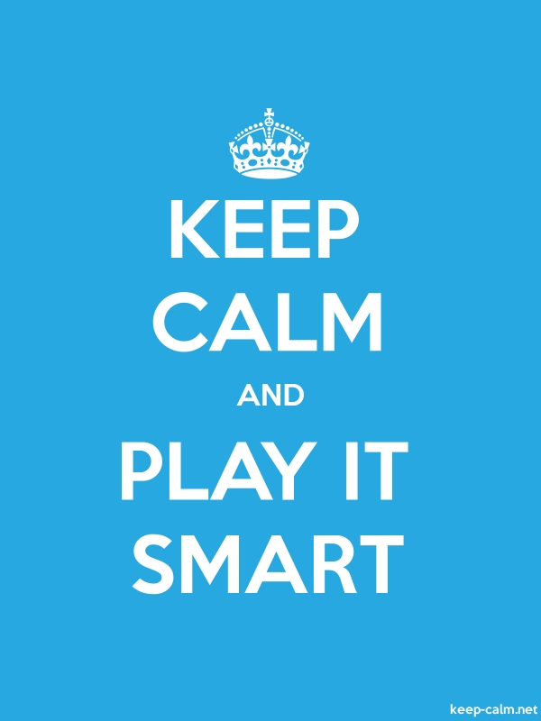 KEEP CALM AND PLAY IT SMART - white/blue - Default (600x800)
