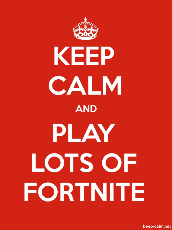 KEEP CALM AND PLAY LOTS OF FORTNITE - white/red - Default (600x800)