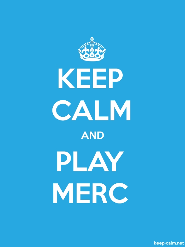 KEEP CALM AND PLAY MERC - white/blue - Default (600x800)