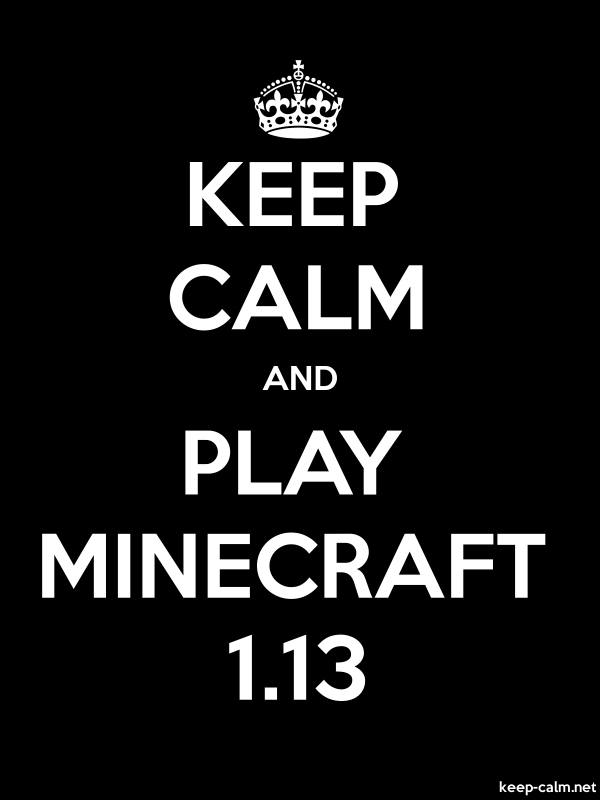 KEEP CALM AND PLAY MINECRAFT 1.13 - white/black - Default (600x800)