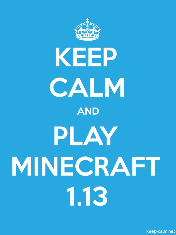 KEEP CALM AND PLAY MINECRAFT 1.13 - white/blue - Default (600x800)