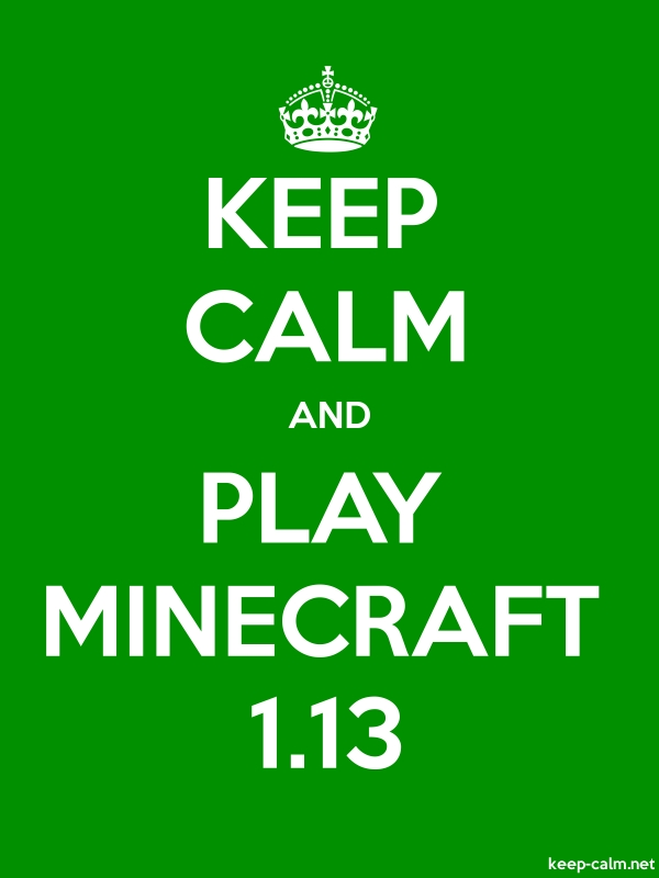 KEEP CALM AND PLAY MINECRAFT 1.13 - white/green - Default (600x800)