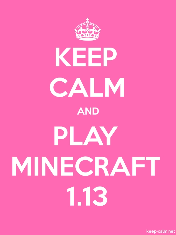 KEEP CALM AND PLAY MINECRAFT 1.13 - white/pink - Default (600x800)