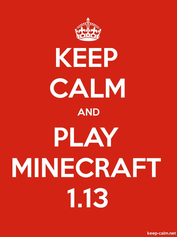 KEEP CALM AND PLAY MINECRAFT 1.13 - white/red - Default (600x800)