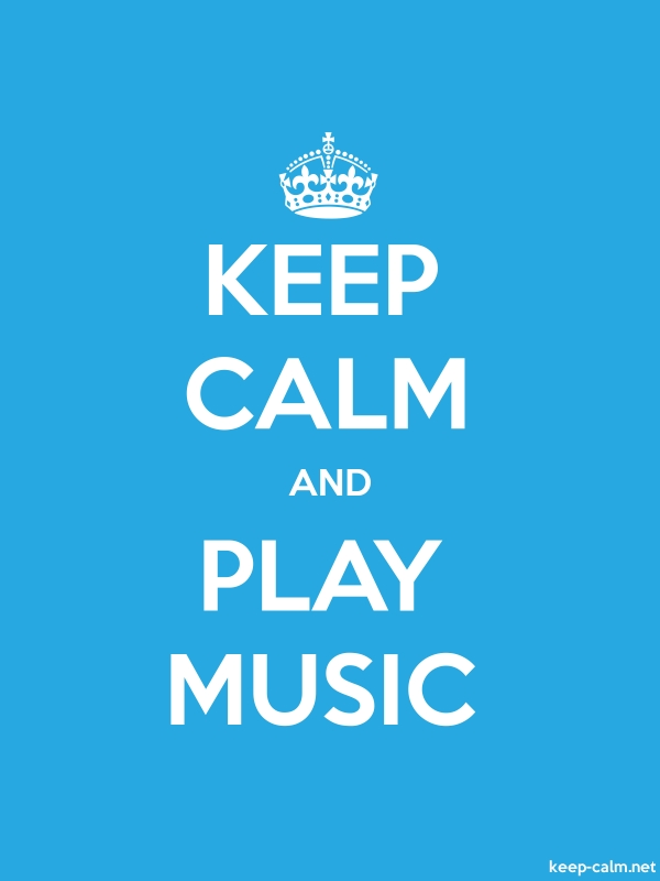 KEEP CALM AND PLAY MUSIC - white/blue - Default (600x800)