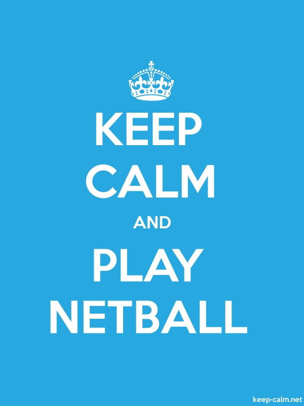 KEEP CALM AND PLAY NETBALL - white/blue - Default (600x800)