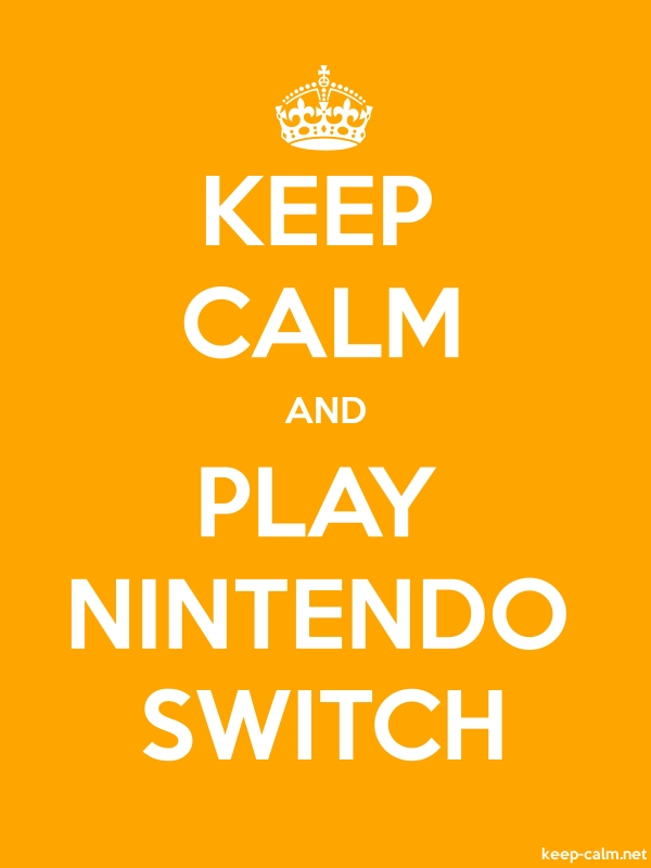 KEEP CALM AND PLAY NINTENDO SWITCH - white/orange - Default (600x800)