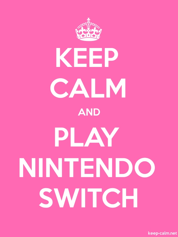 KEEP CALM AND PLAY NINTENDO SWITCH - white/pink - Default (600x800)