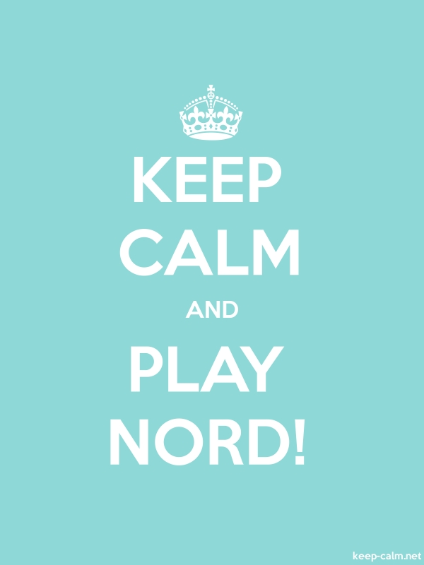 KEEP CALM AND PLAY NORD! - white/lightblue - Default (600x800)