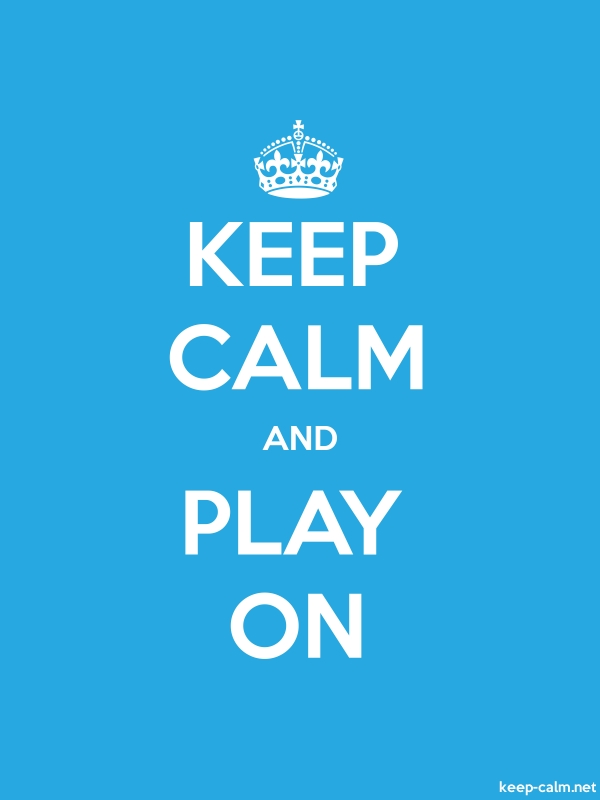 KEEP CALM AND PLAY ON - white/blue - Default (600x800)