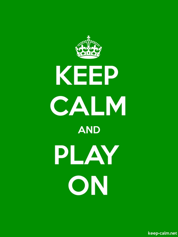 KEEP CALM AND PLAY ON - white/green - Default (600x800)