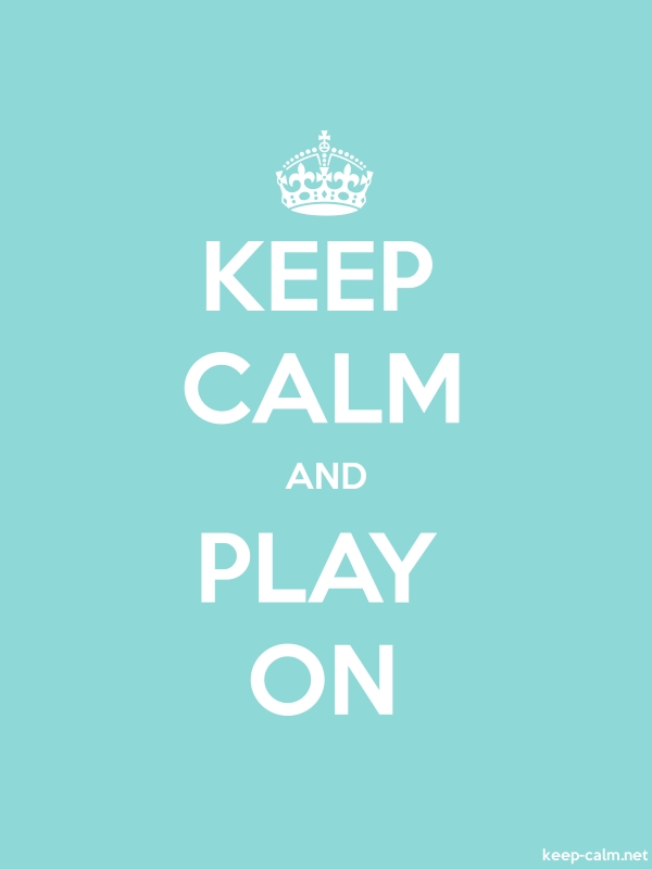 KEEP CALM AND PLAY ON - white/lightblue - Default (600x800)