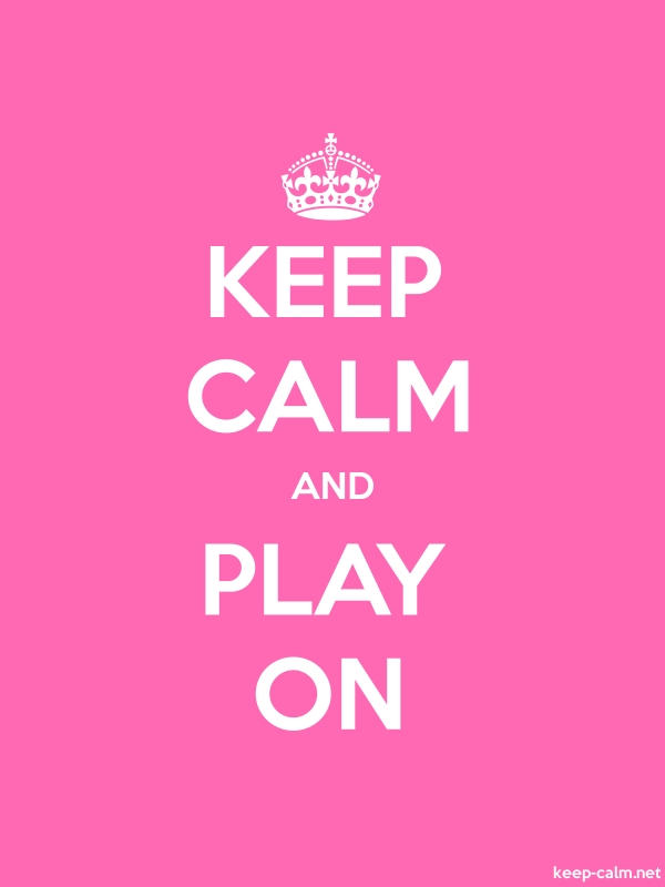 KEEP CALM AND PLAY ON - white/pink - Default (600x800)