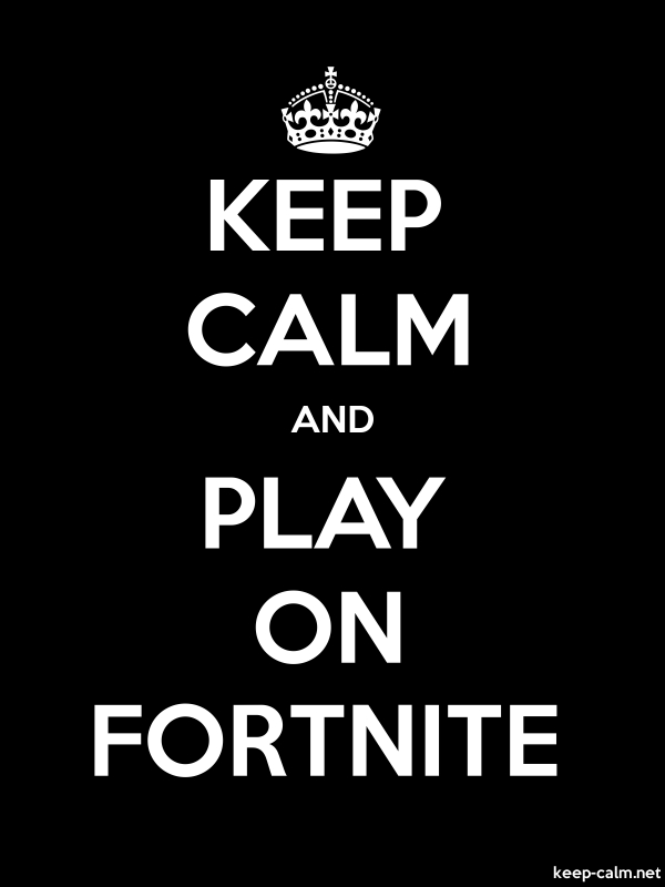 KEEP CALM AND PLAY ON FORTNITE - white/black - Default (600x800)