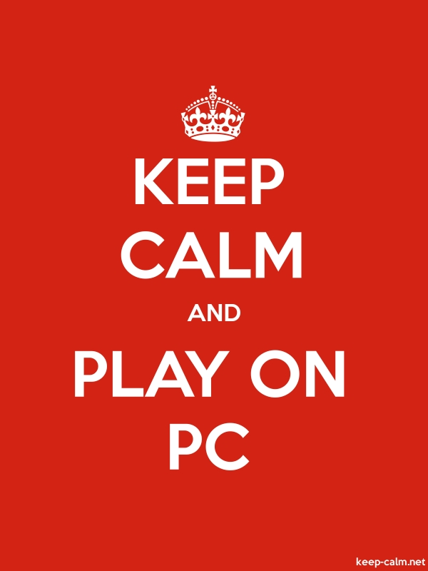 KEEP CALM AND PLAY ON PC - white/red - Default (600x800)