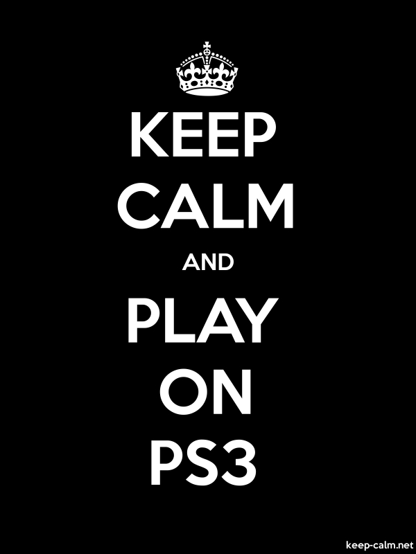 KEEP CALM AND PLAY ON PS3 - white/black - Default (600x800)